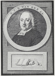 Portret van Christianus Carolus Henricus van der Aa (1718-1793)