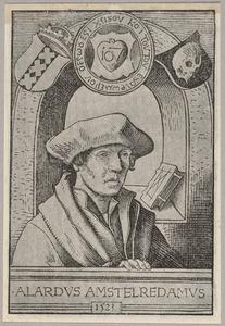Portret van A. Alardus Amstelredamus (....-1544)