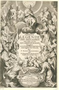 Titelpagina voor P. Ribadineira en H. Rosweyde, Generale Legende Der Heylighen, Antwerpen 1619