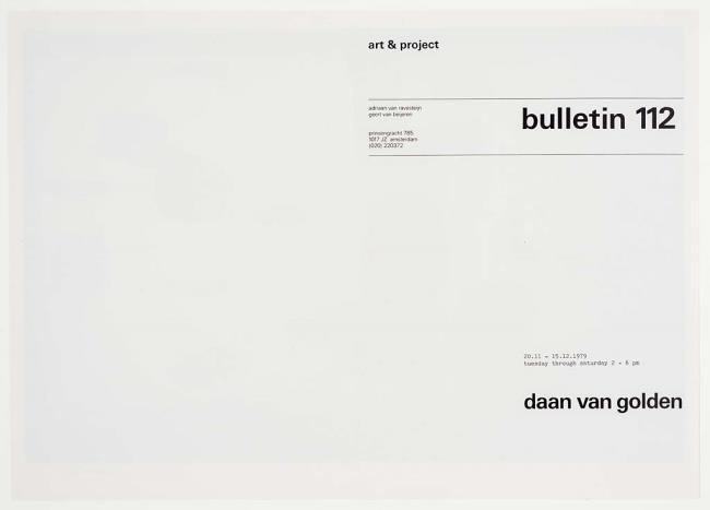 """<a class=""""recordlink artists"""" href=""""/explore/artists/32469"""" title=""""Daan van Golden""""><span class=""""text"""">Daan van Golden</span></a> en uitgegeven door <a class=""""recordlink artists"""" href=""""/explore/artists/438870"""" title=""""Art & Project""""><span class=""""text"""">Art & Project</span></a>"""