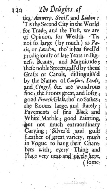 paginanummer 120, Amsterdam, 1695-08, The Delights of Holland, or: A Three Months Travel about that and the other Provinces. With Observations and Reflections on their Trade, Wealth, Strength, Beauty, Policy, &c. Together with A Catalogue of the Rarities in the Anatomical School at Leyden