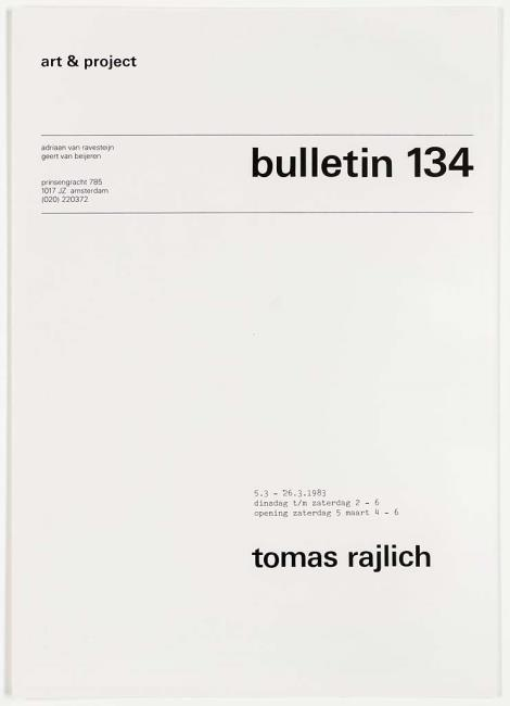 "<a class=""recordlink artists"" href=""/explore/artists/65490"" title=""Tomas Rajlich""><span class=""text"">Tomas Rajlich</span></a> and published by <a class=""recordlink artists"" href=""/explore/artists/438870"" title=""Art & Project""><span class=""text"">Art & Project</span></a>"